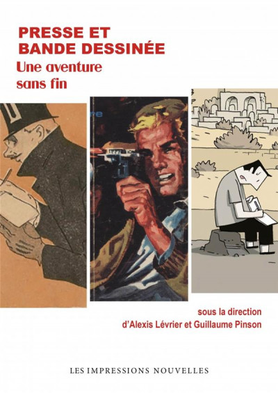 Couverture Presse et bande dessinée - Une aventure sans fin
