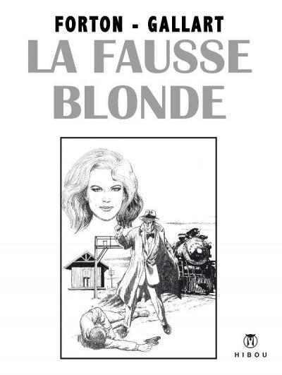 Couverture La fausse blonde