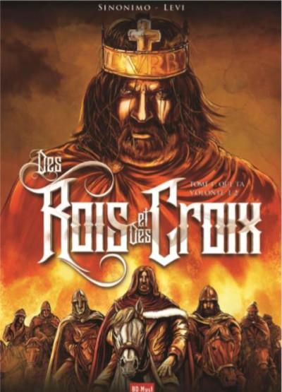 Couverture Des rois et des croix tome 1