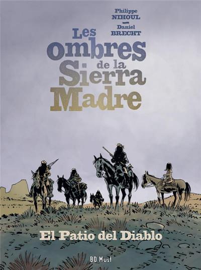 Couverture Les ombres de la Sierra Madre tome 2
