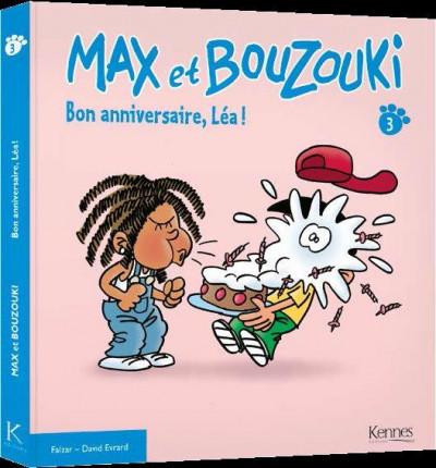 image de Max et Bouzouki tome 3 - bon anniversaire, Léa !