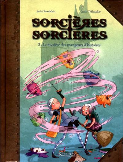 image de Sorcières sorcières tome 2 - Le mystères des mangeurs d'histoires