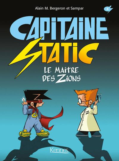 image de Capitaine Static tome 4 - Le maître des Zions