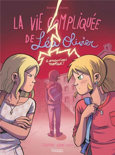 Couverture La vie compliquée de Léa Olivier tome 6
