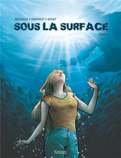Couverture Sous la surface tome 2