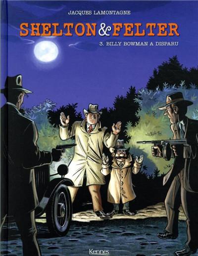 Couverture Shelton et Felter tome 3