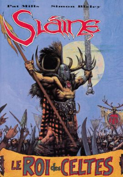Couverture slaine tome 3 - le roi des celtes
