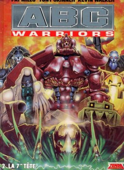 Couverture ABC warriors (Zenda) tome 2 - la 7ème tête