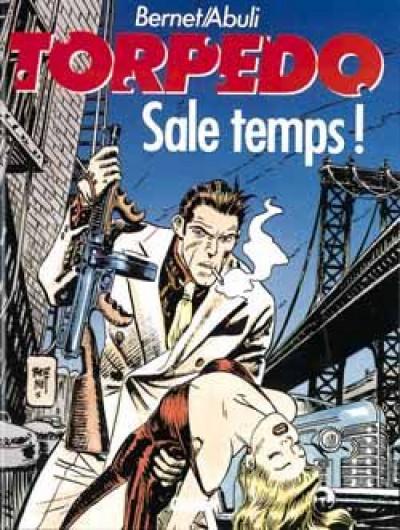 image de Torpedo tome 6 - sale temps