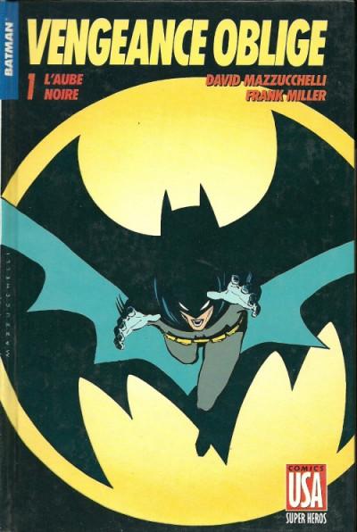 Couverture Batman vengeance oblige tome 1 - l'aube noire