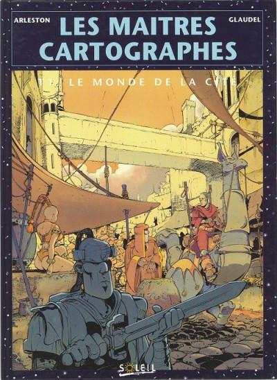 Couverture Les maitres cartographes tome 1 - le monde de la cite