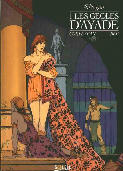 Couverture Dragan tome 1 - Les géoles d'ayade