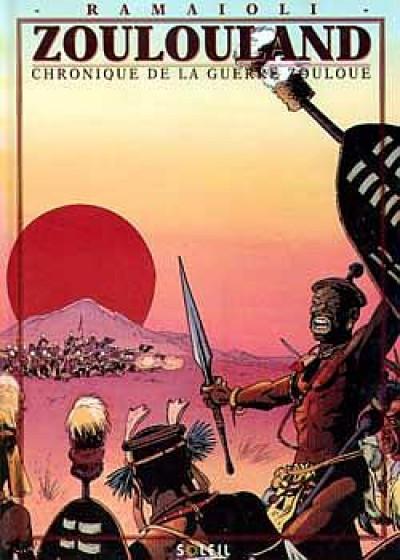 image de zoulouland ; chronique de la guerre zouloue