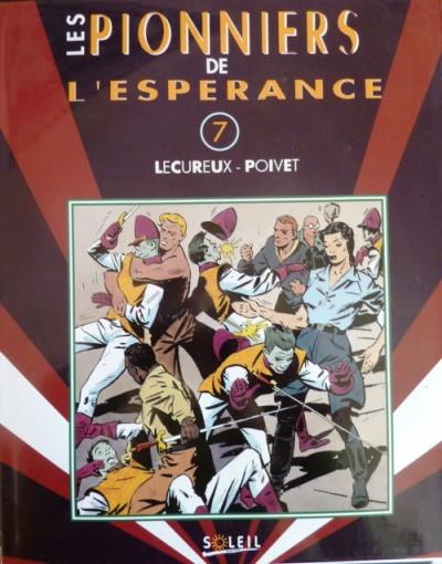 image de Pionniers de l'espérance (Les) tome 7 - Les Pionniers de l'espérance (édition 1994)