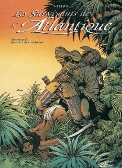 image de les survivants de l'atlantique tome 2 - la route des esclaves