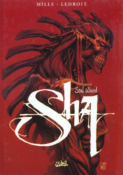 Sha Tome 2 Soul wound - Olivier Ledroit,Pat Mills