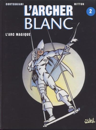 Couverture L'archer blanc tome 2 - l'arc magique