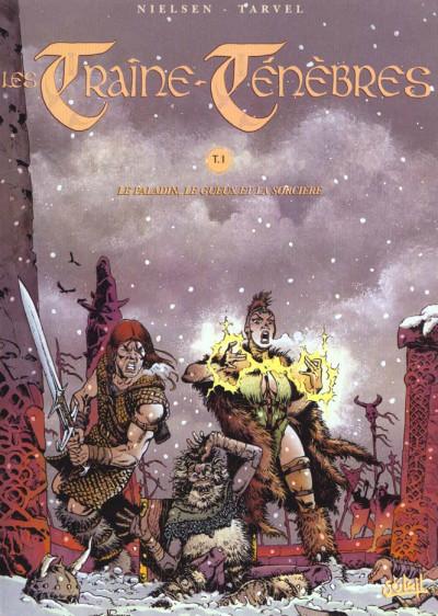 Couverture les traine ténèbres tome 1 - le paladin, le gueux et la sorcière