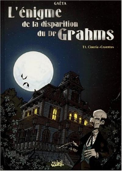 Couverture L'énigme de la disparition du docteur Grahms tome 1