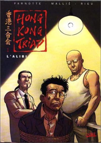 Couverture hong kong triad tome 1 - l'alibi