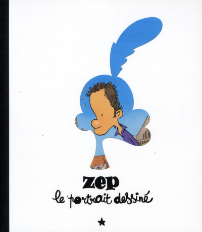 Couverture Zep ; le portrait dessiné
