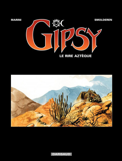 Page 1 Gipsy tome 6 - rire aztèque