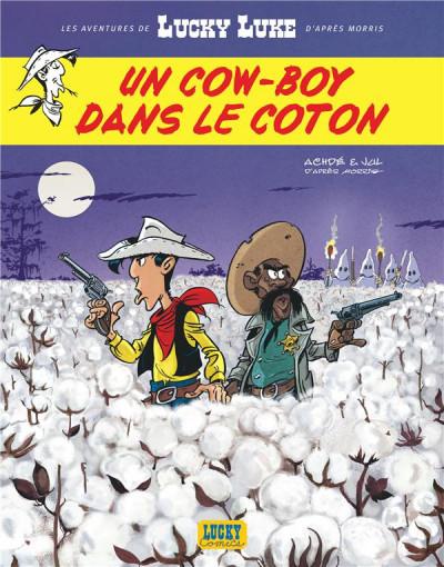 Couverture Les nouvelles aventures de Lucky Luke tome 9 - Un cow-boy dans le coton