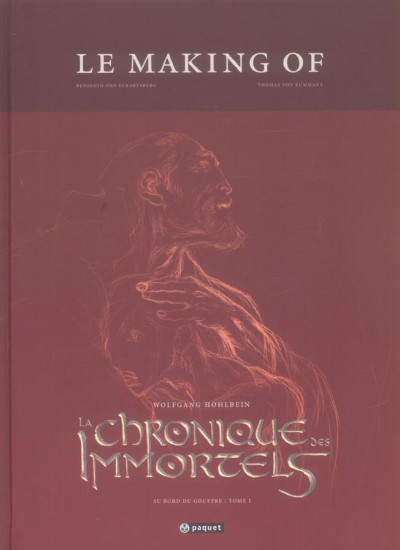 Couverture la chronique des immortels ; tome 1 - le making-of
