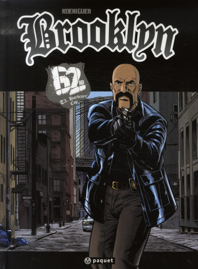 Couverture brooklyn 62nd tome 3 - hardcore cop