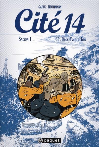 Couverture cité 14 - saison 1 tome 11 - becs d'autruches