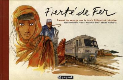 image de fierté de fer ; carnet de voyage sur le train djibouto-éthiopien