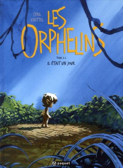 Couverture les orphelins tome 2 - Il était un jour...