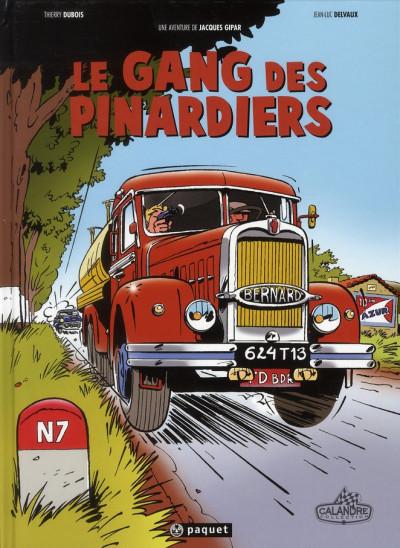 image de Une aventure de Jacques Gipar tome 1 - le gang des pinardiers