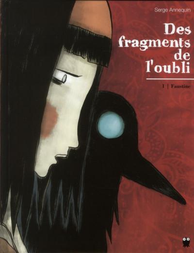 image de Des fragments de l'oubli tome 1 - Faustine