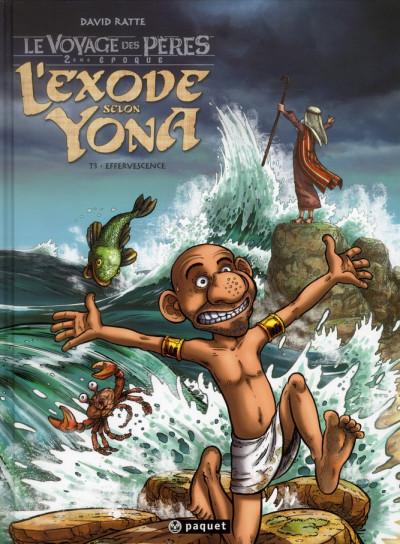 image de le voyage des pères - 2ème époque - l'exode selon Yona tome 3 - effervescence
