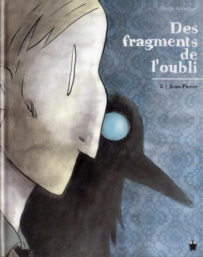 image de des fragments de l'oubli tome 2 - Jean-Pierre