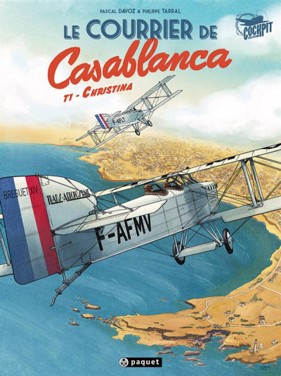Couverture Le courrier de Casablanca tome 1