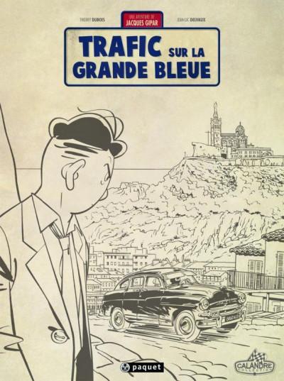 image de Une aventure de Jacques Gipar tome 5 - trafic sur la grande bleue (édition crayonnée)