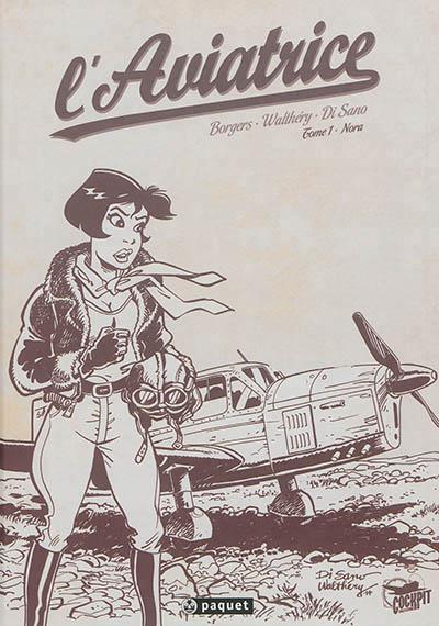Couverture l'aviatrice tome 1 - Nora (crayonnés)