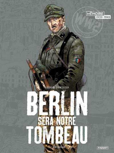 Couverture Berlin sera notre tombeau tome 1