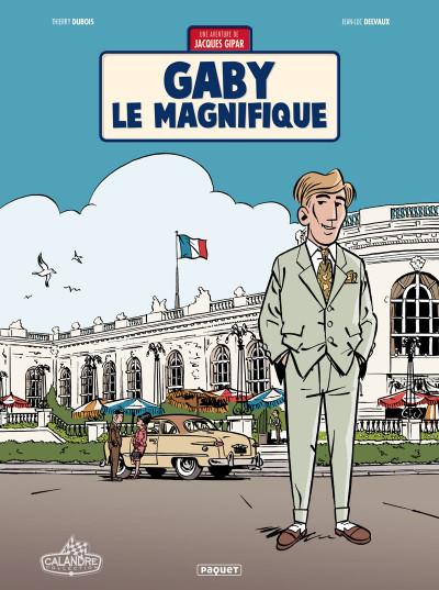 Couverture Une aventure de Jacques Gipar tome 7 - Gaby le magnifique