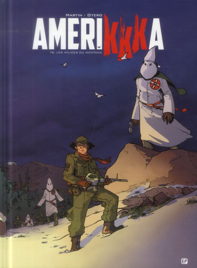 image de amerikkka tome 8 - les milices du Montana