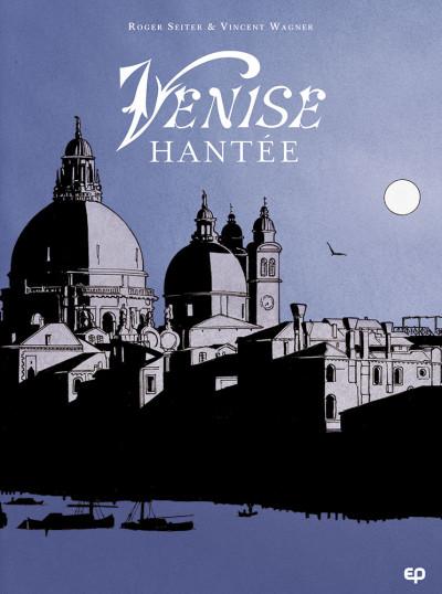 Couverture Venise hantée - intégrale
