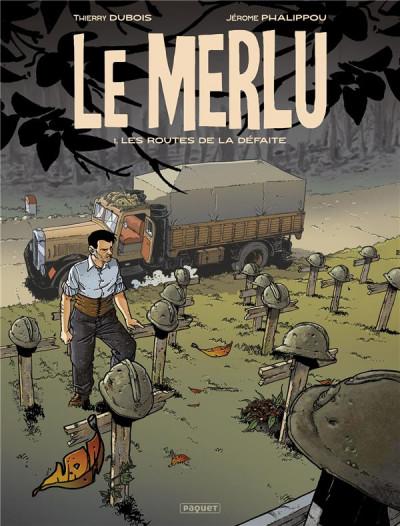 Le merlu (t.1) : Les routes de la défaite