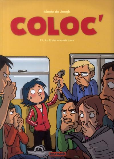 image de Coloc' tome 1 - Au fil des mauvais jours