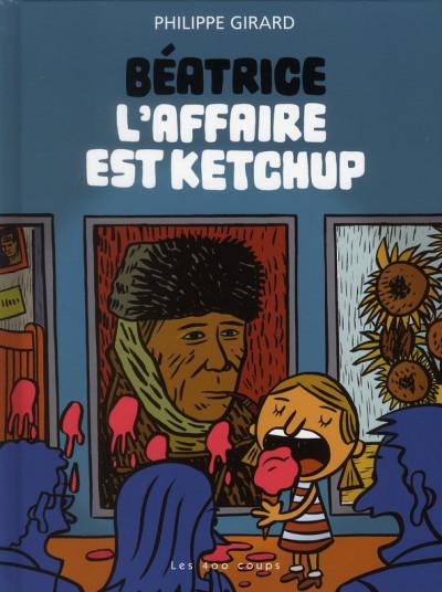 Couverture béatrice tome 1 - l'affaire est ketchup