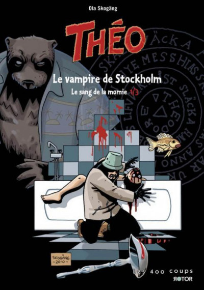 Couverture Théo, le sang de la momie tome 1 - le vampire de Stockholm