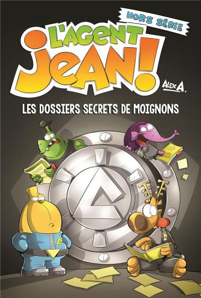 Couverture L'agent Jean - hors-série - Les dossiers secrets de Moignons
