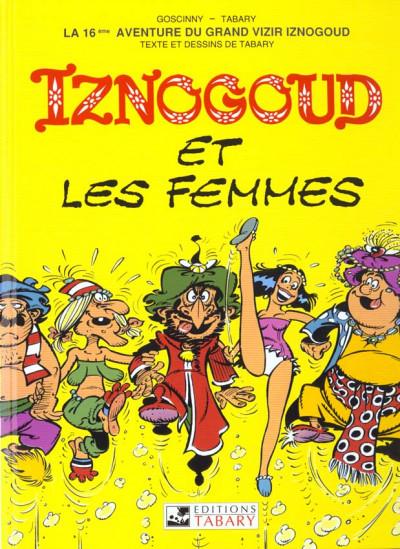 Couverture iznogoud tome 16 - iznogoud et les femmes