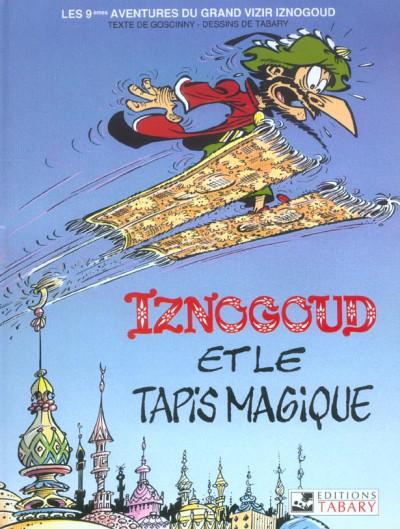 Couverture iznogoud tome 9 - iznogoud et le tapis magique